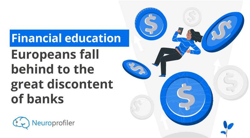Financial-education-Europeans-fall-behind-to-the-great-discontent-of-banks